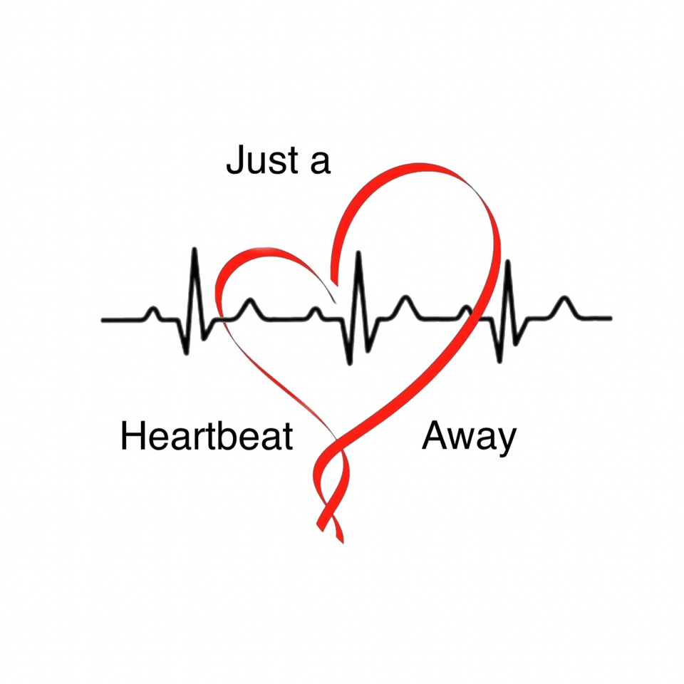 Just a Heartbeat Away